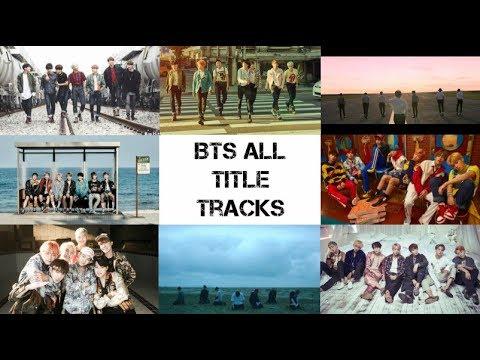 BTS  All Title Tracks
