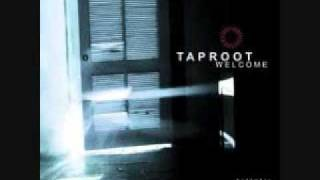 Taproot - When YouTube Videos