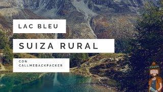 Suiza rural | Lac bleu con Callmebackpacker