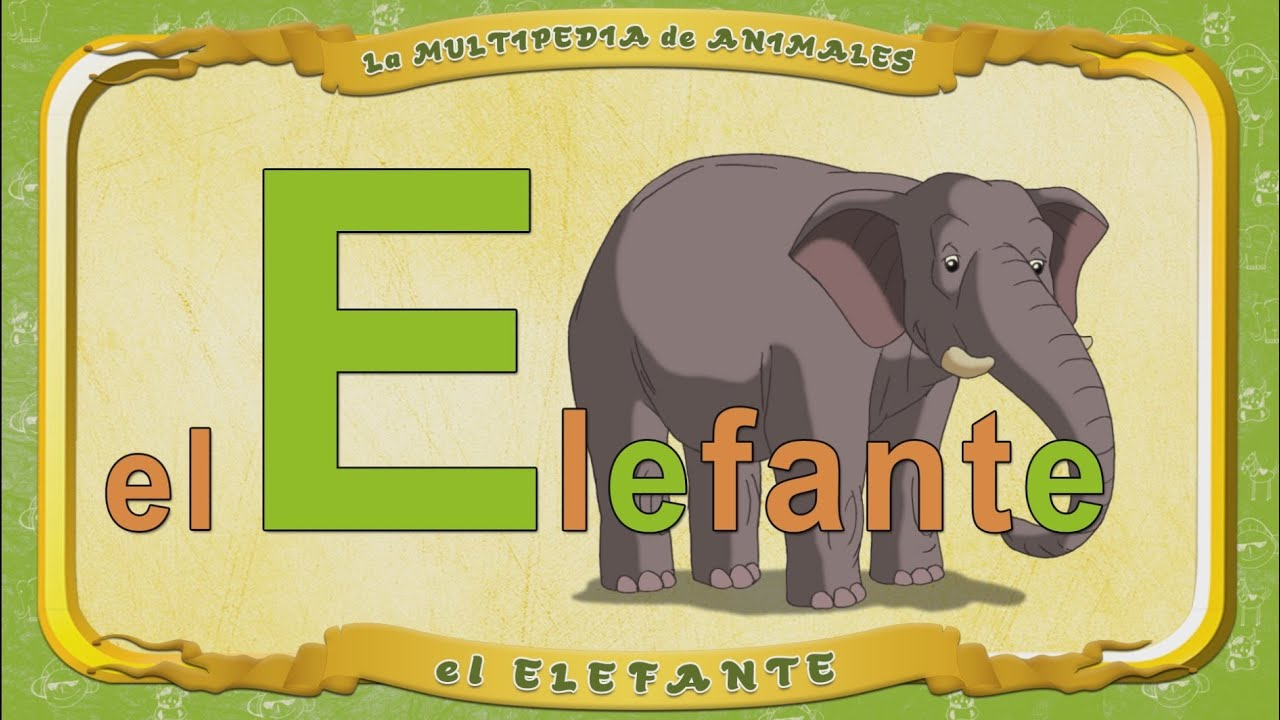 la Multipedia de animales. Letra E - el Elefante - YouTube
