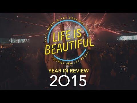 Life is Beautiful 2015 Recap
