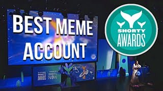 The True Best Meme Account Winner (The Shorty Awards are Rigged!)