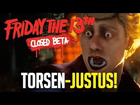 TORSEN-JUSTUS 🗿 FRIDAY THE 13th (Closed Beta) #002