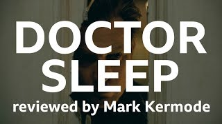 Doctor Sleep reviewed by Mark Kermode