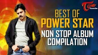 Best Of POWER STAR Non Stop Album Compilation | #TeluguLatestSongs
