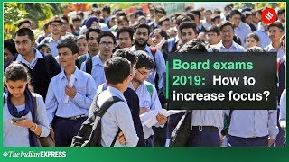 Board exams 2019: How to focus on studies and avoid distractions?