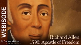 Fever: 1793 - Richard Allen: Apostle of Freedom