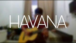 Havana - Camila Cabello - Cover (Fingerstyle Guitar)
