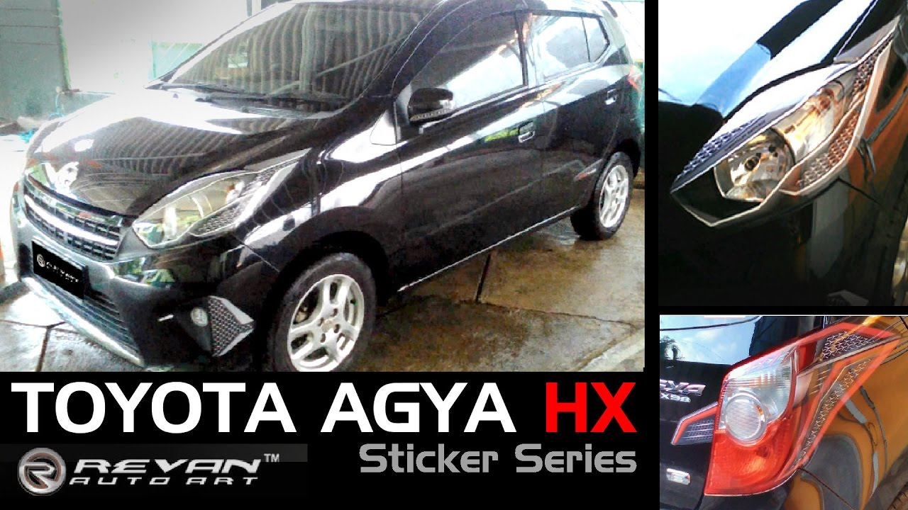 Modifikasi Simple Keren Toyota Agya HX Series Stiker By Revan