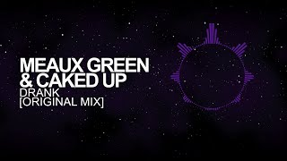 Скачать Trap Meaux Green Caked Up Drank Original Mix