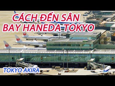 SÂN BAY HANEDA TOKYO VÀ CÁCH ĐẾN 羽田空港