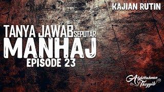 Tanya Jawab Seputar Manhaj (Eps. 23): Bagaimana Cara Bermuamalah dengan Ahlul Bid'ah?