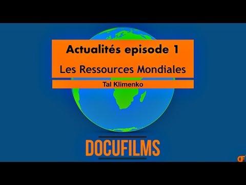 Les Ressources Naturelles | Actualité épisode 1 | Documentaire