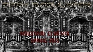 INDUSTRIAL CLUB MIX: SPRING 2015 from DJ Dark Modulator mp3