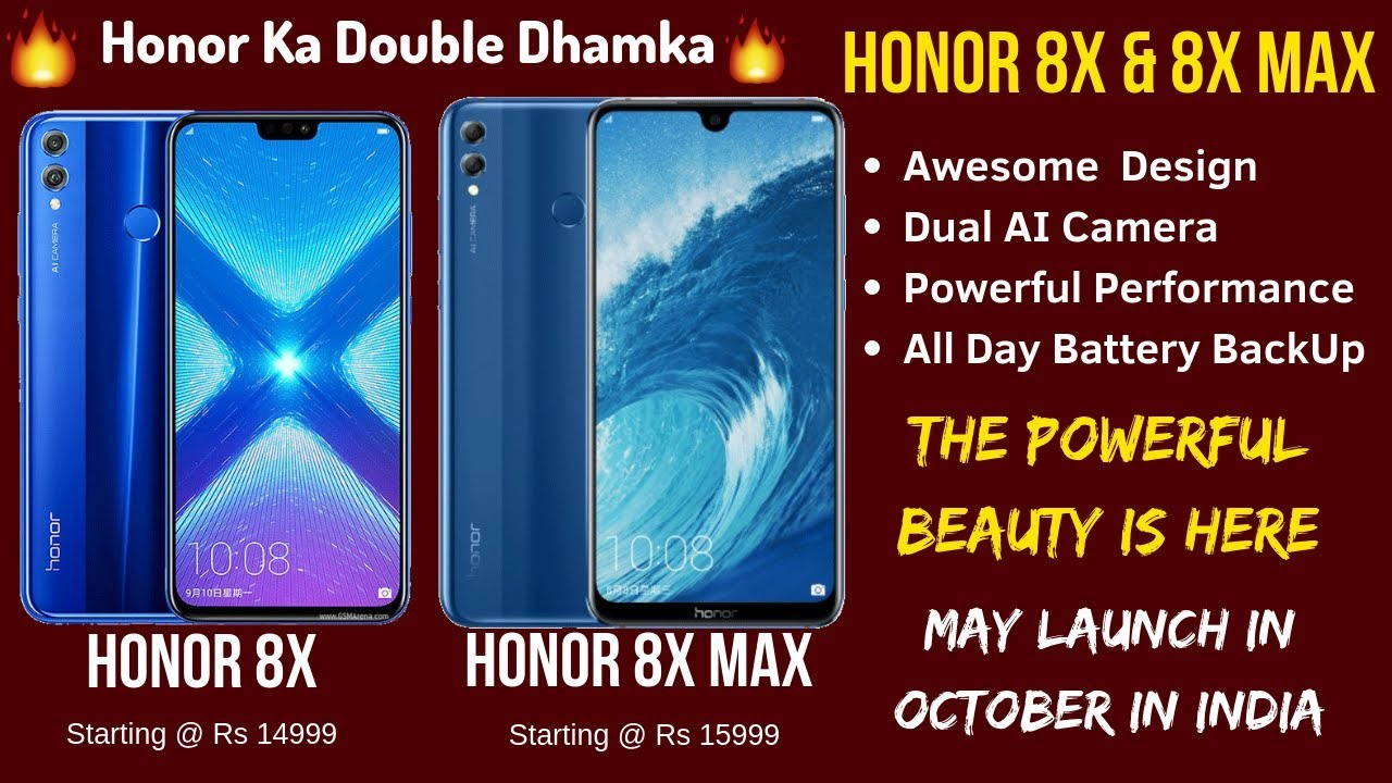 Honor 8x & Honor 8x Max Price in India, Launch Date (expected) | Killer is  Coming