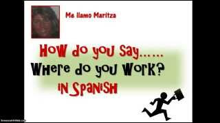 How Do You Say Where Do You Work In Spanish