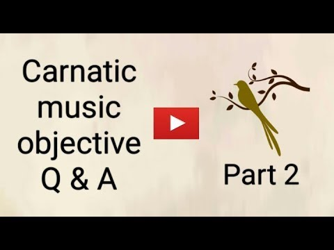 Carnatic music objective question and answers part 2