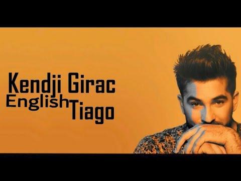 Tiago - Kendji Girac (English Lyrics)
