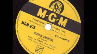 Hank Williams with his Drifting Cowboys  Window Shopping  MGM 678