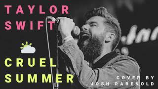 Download lagu Cruel Summer - Taylor Swift   Cover by Josh Rabenold
