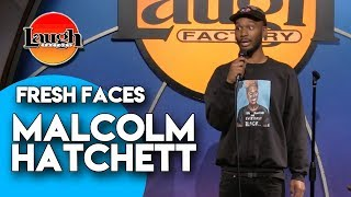 Malcolm Hatchett | Fresh Faces | Laugh Factory Stand Up Comedy