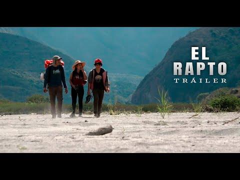 El RAPTO (Tráiler oficial) - Quillabamba