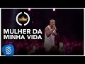 Thiaguinho | Mulher da Minha Vida (Clipe Oficial) [DVD #VamoQVamo - Já nas lojas]