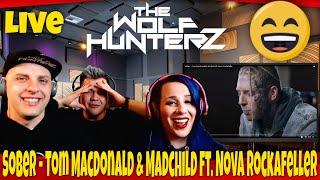 Sober - Tom MacDonald & Madchild ft. Nova Rockafeller | THE WOLF HUNTERZ Reactions