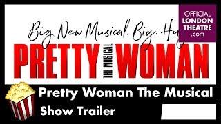 Pretty Woman Show Trailer