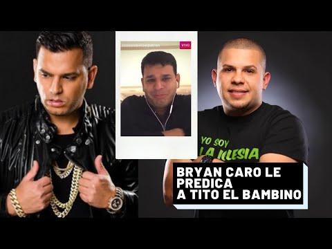TITO EL BAMBINO LLORA MIENTRAS BRYAN CARO PREDICA !!