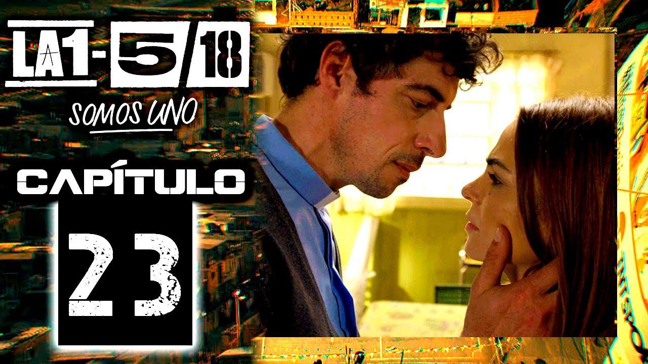 Download La 1-5/18 Somos Uno - Capítulo 23