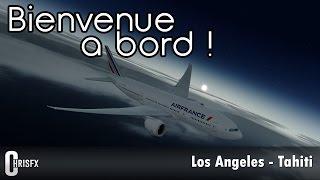 [Prepar3D] PMDG 777 | Los Angeles (KLAX) - Tahiti (NTAA) | Air France #2 | AF76