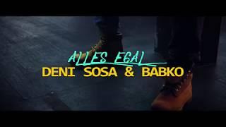 DENI SOSA & BABKO - ALLES EGAL [Official 4K Video]