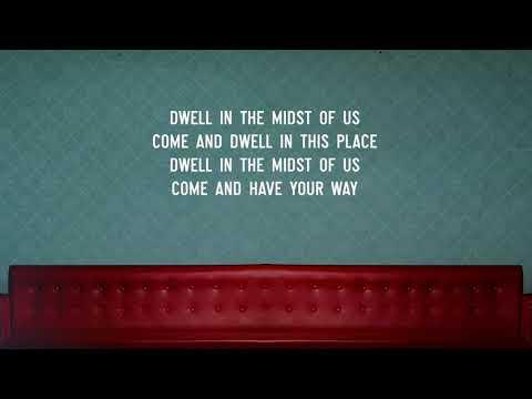 Dwell - Vineyard Worship [lyric video taken from Small Group Worship Vol. 02]