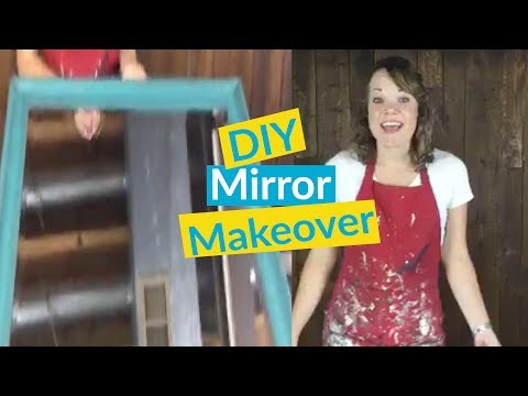 DIY Old to New Mirror Makeover