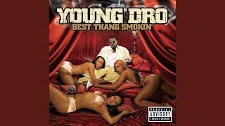 Young Dro - Best Thang Smokin' (Full Album)