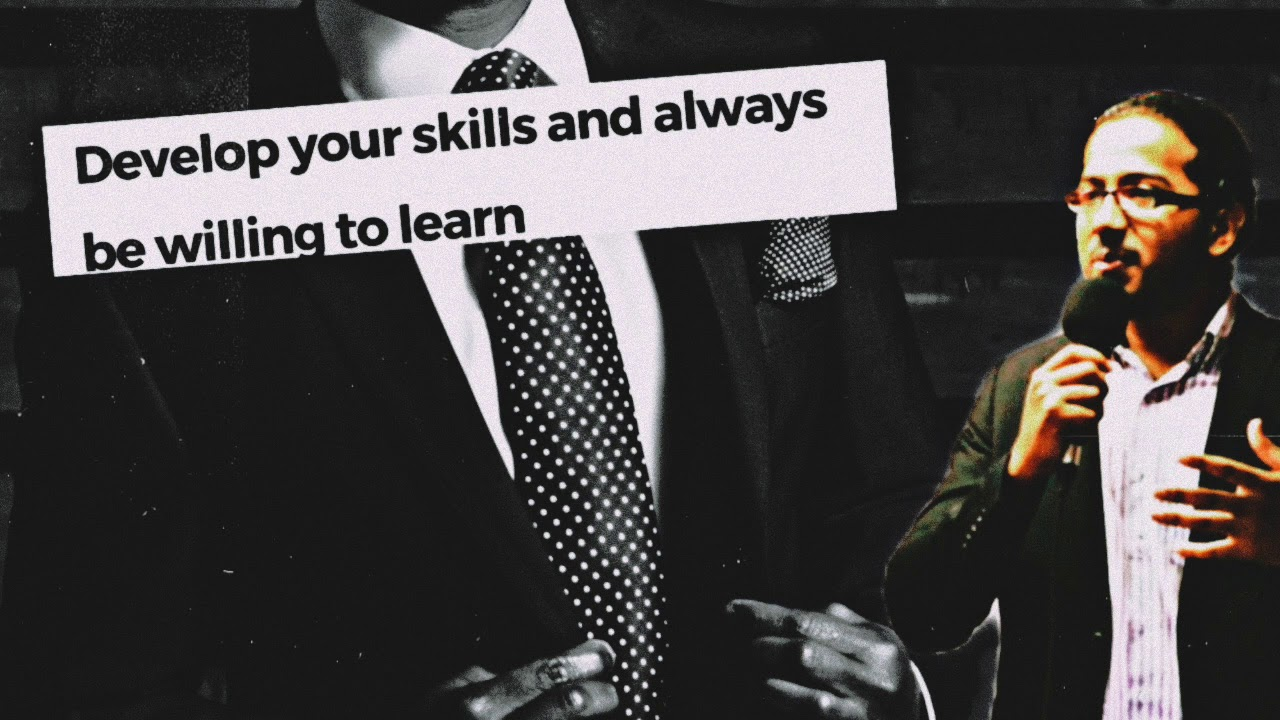DEVELOP SKILLS IN LINE WITH YOUR CALLING AND ALWAYS BE WILLING TO LEARN, Powerful Message and Prayer