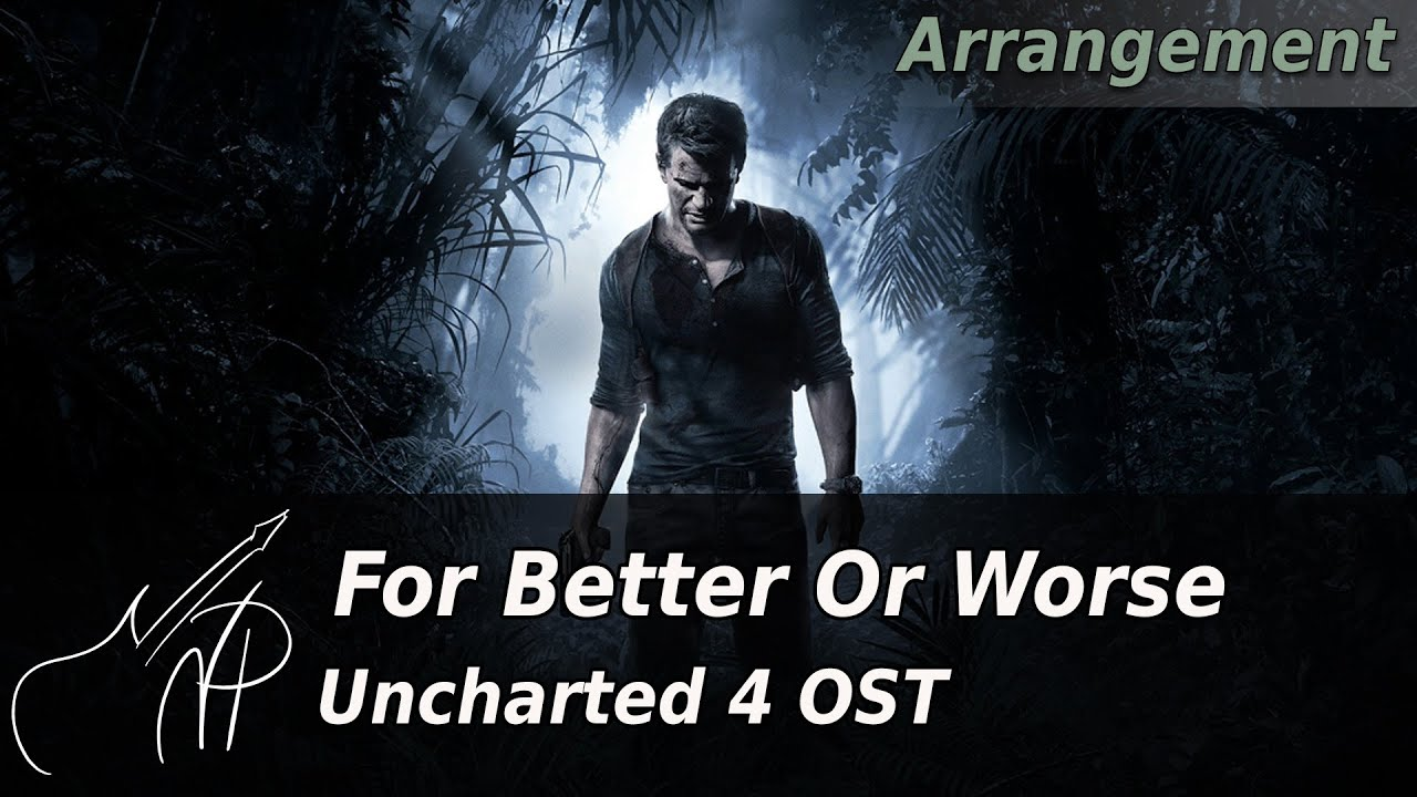 a normal life for better or worse uncharted 4 soundtrack guitar
