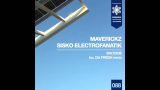 Maverickz And Sisko Electrofanatik - Snoobie (Da Fresh rmx) (Fresco Records)