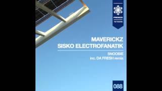 Maverickz And Sisko Electrofanatik - Snoobie (Da Fresh rmx) (Fresco Records)