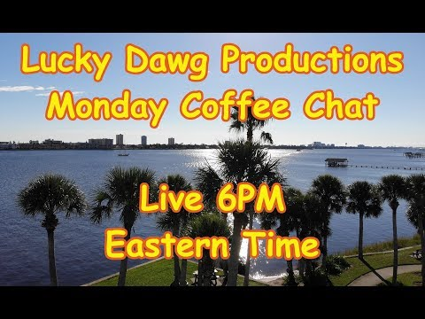 Wheres Your Favorite Place To Camp? Lucky Dawg Monday Coffee Chat 9/9/2019