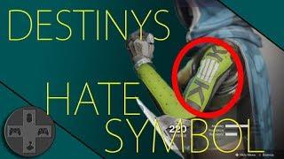 Destiny 2 - Hate Symbol?!
