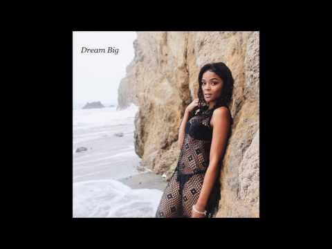 Ajiona Alexus -  Dream Big