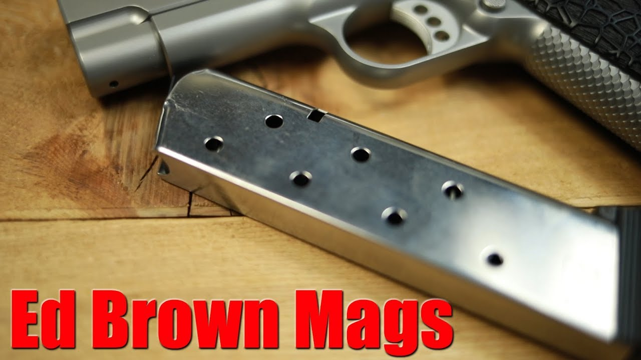 Ed Brown Performance 1911 Magazines With John May