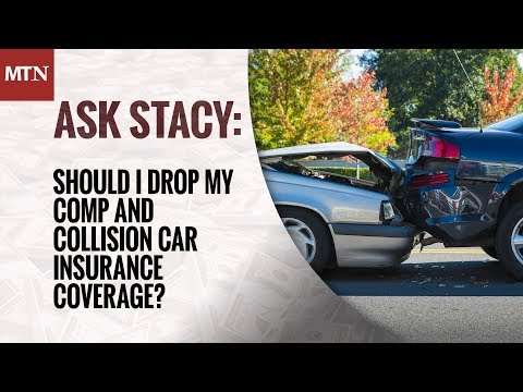 Should I Drop My Comp and Collision Car Insurance Coverage?