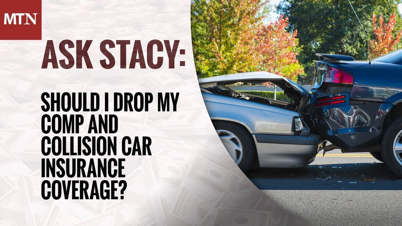 When To Drop Collision Coverage >> 2 Minute Money Manager Should I Drop Comp And Collision Car
