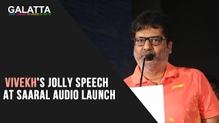 Vivekh's jolly speech at Saaral audio launch