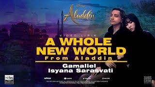 A Whole New World - Soundtrack Aladdin 2019 (Lirik) I Gamaliel Isyana Sarasvati