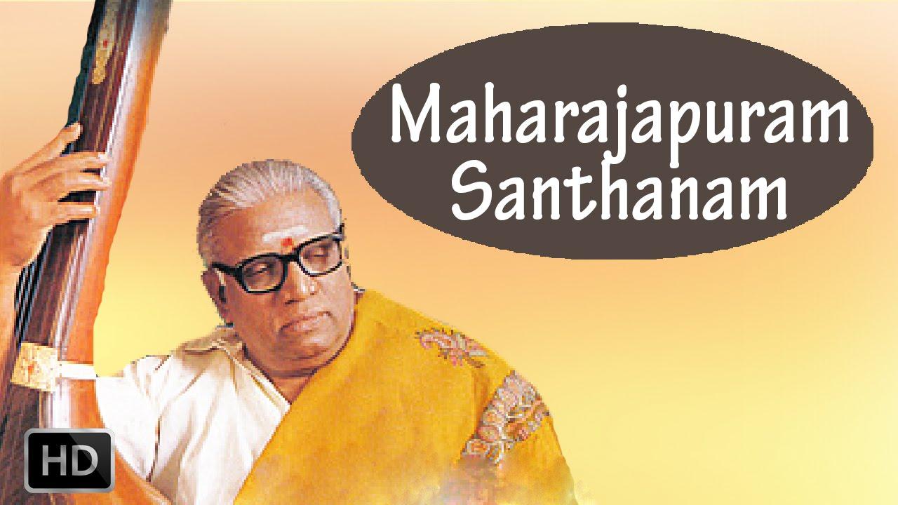Classical Vocal - Chandrasekhara - Maharajapuram Santhanam - YouTube