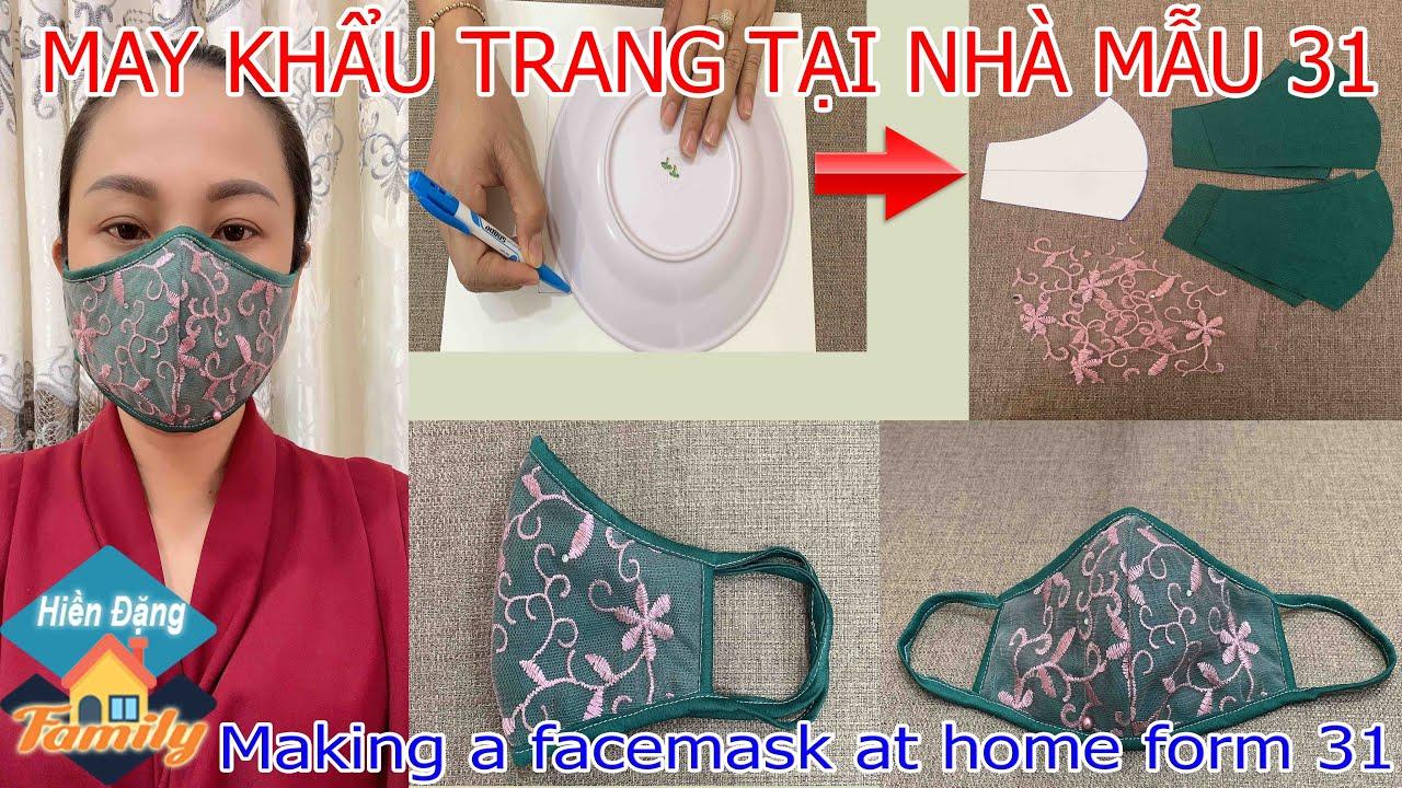 MAY KHẨU TRANG TẠI NHÀ MẪU 31 | Making a face mask at home form 31